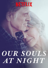 Our Souls At Night Netflix US (United States)