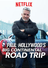 Paul Hollywood's Big Continental Road Trip Netflix US (United States)
