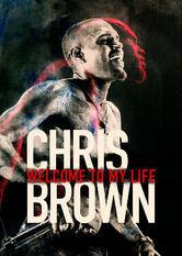 Chris Brown: Welcome to My Life Netflix IN (India)