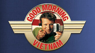 Good Morning, Vietnam (1987) on Netflix in Canada