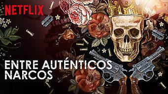 Entre auténticos narcos (2018)