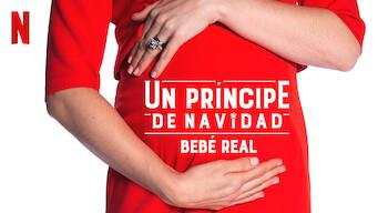 Un príncipe de Navidad: Bebé real (2019)