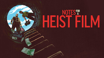 Notes for a heist film