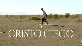 El Cristo Ciego (2016)