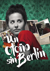 Search netflix An Autumn Without Berlin