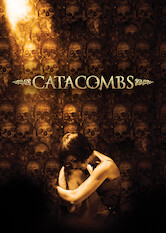 Search netflix Catacombs